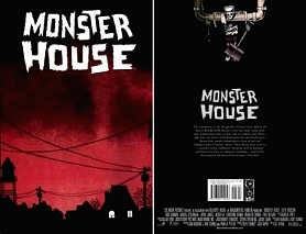 A comic book adaptation of MONSTER HOUSE gives frightening fun.