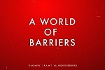 A WORLD OF BARRIERS title screen