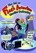 THE ART OF FLASH ANIMATION - CREATIVE CARTOONING