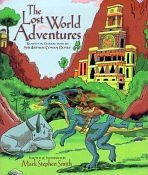 THE LOST WORLD ADVENTURES by Mark Smith